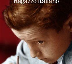 """Miniatura per l'articolo intitolato:""""Un ragazzo italiano"""" di G.A.Ferrari. Una lettura gradevole e importante"""